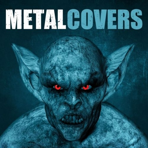 Various Artists – Metal Covers (2017)